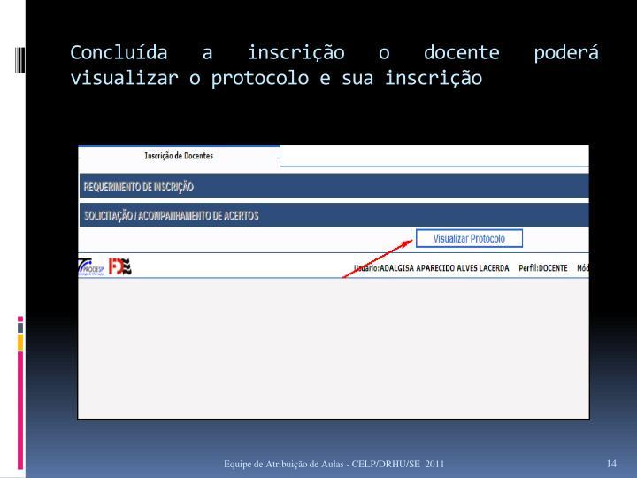 Concluída a inscrição o docente poderá visualizar o protocolo e sua inscrição
