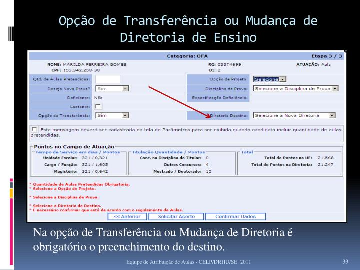 Opção de Transferência ou Mudança de Diretoria de Ensino