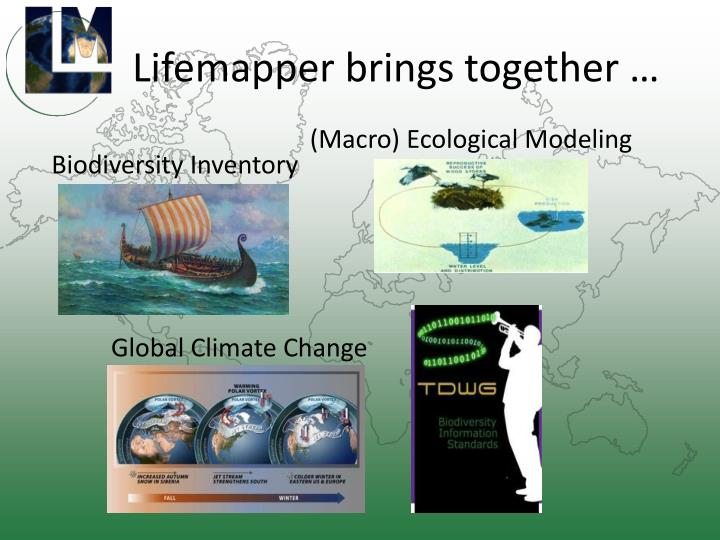 Lifemapper brings together …