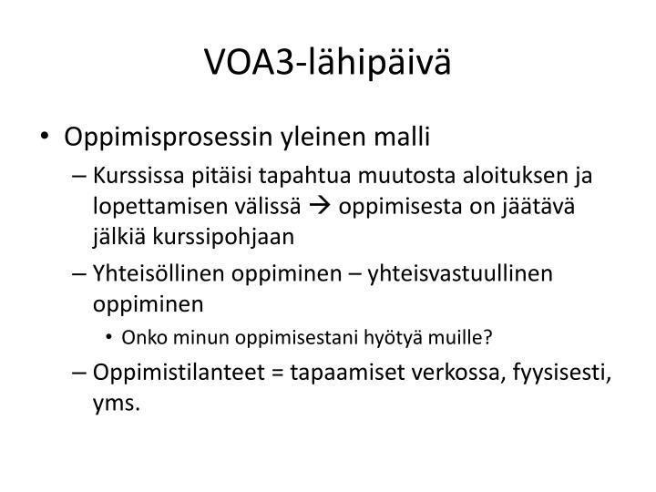 VOA3-lähipäivä