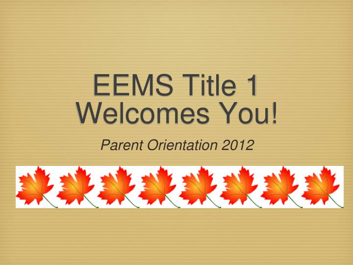 Eems title 1 welcomes you
