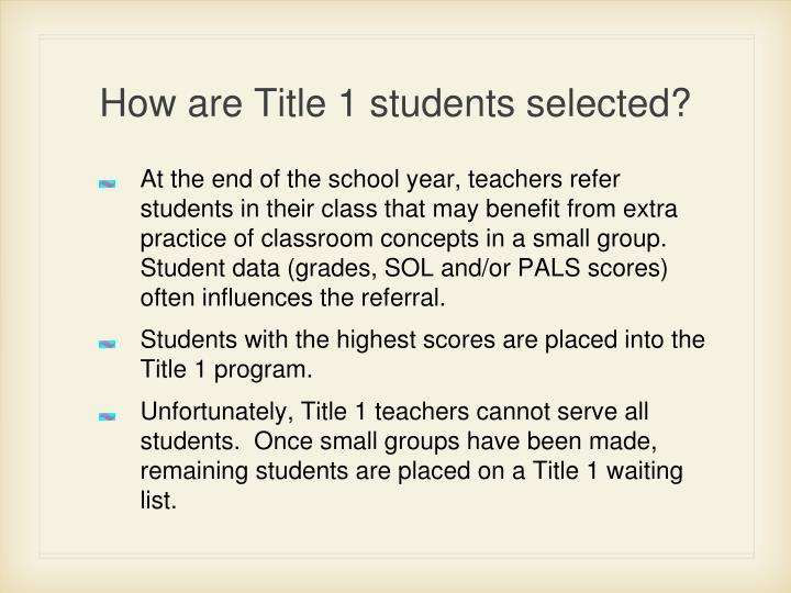 How are title 1 students selected