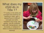 what does my child do in title 1