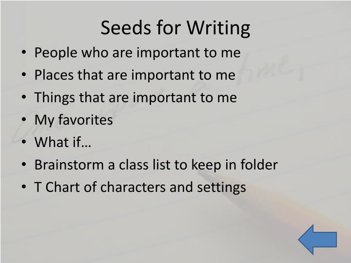 Seeds for Writing