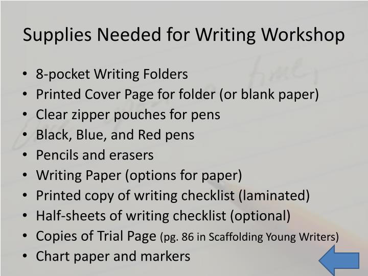 Supplies Needed for Writing Workshop