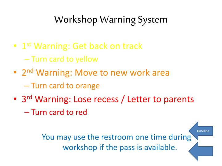 Workshop Warning System
