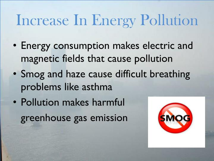 Increase In Energy Pollution