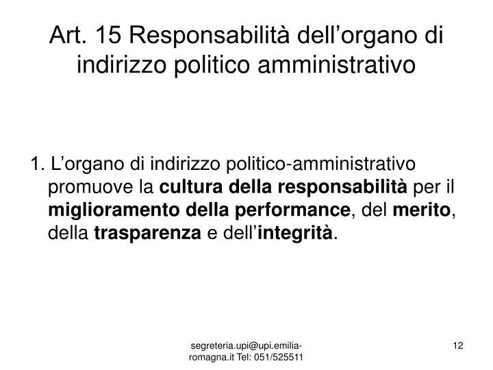 Art. 15 Responsabilità dell'organo di indirizzo politico amministrativo