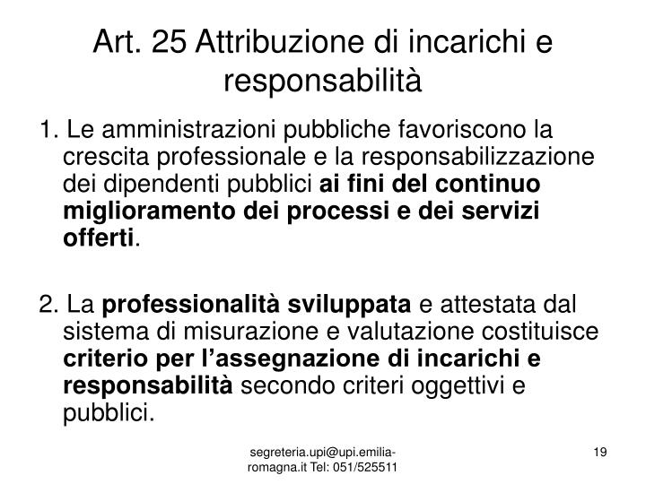 Art. 25 Attribuzione di incarichi e responsabilità