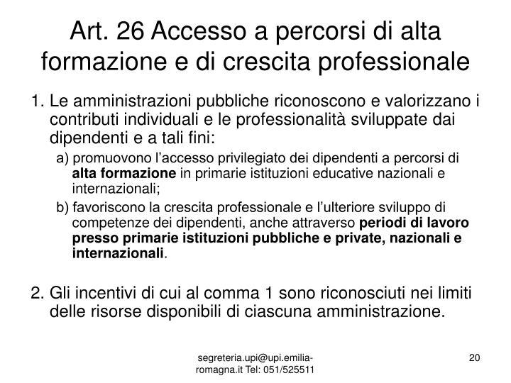 Art. 26 Accesso a percorsi di alta formazione e di crescita professionale