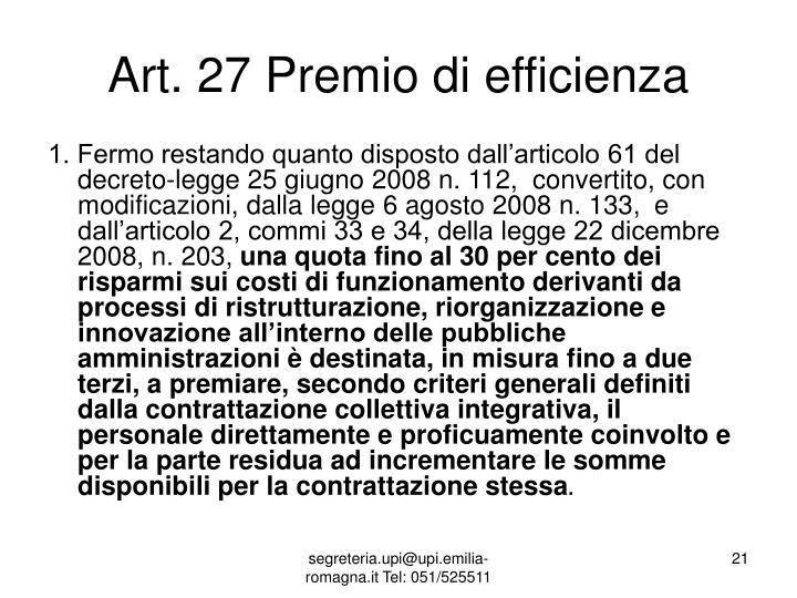 Art. 27 Premio di efficienza