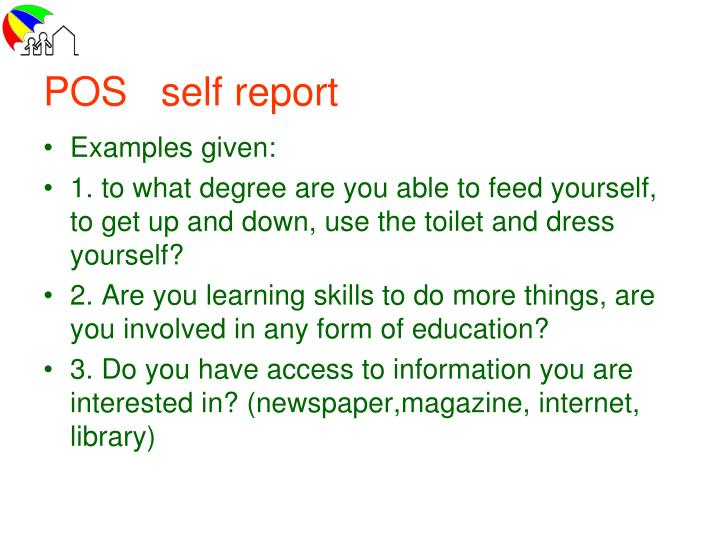 POS   self report