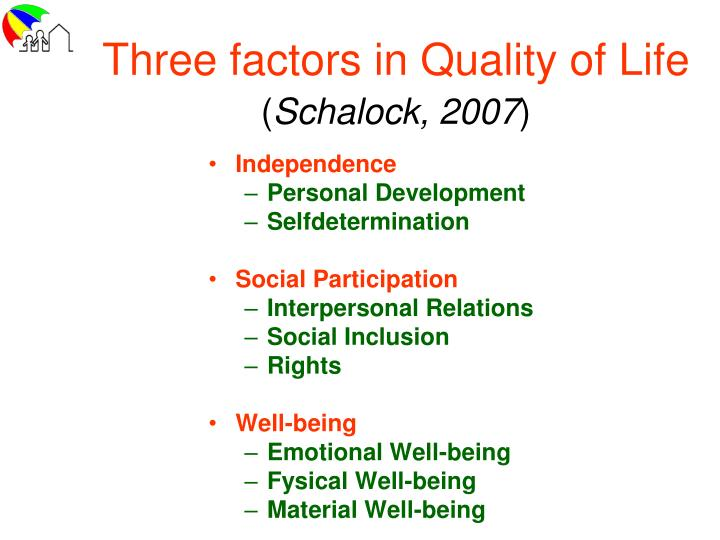 Three factors in Quality of Life