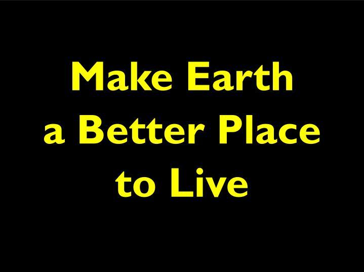 Make Earth