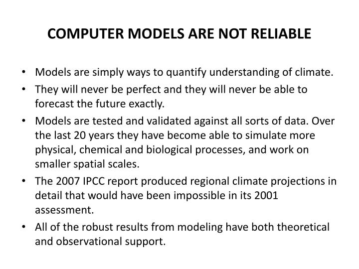 COMPUTER MODELS ARE NOT RELIABLE