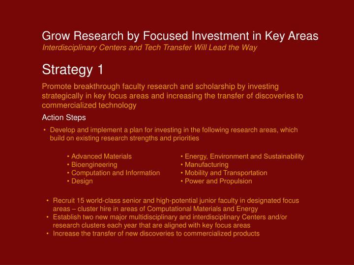 Grow Research by Focused Investment in Key Areas