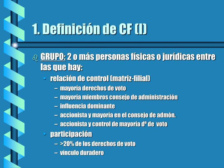 1. Definición de CF (I)