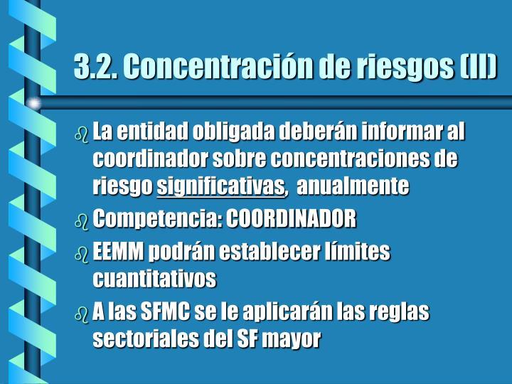 3.2. Concentración de riesgos (II)
