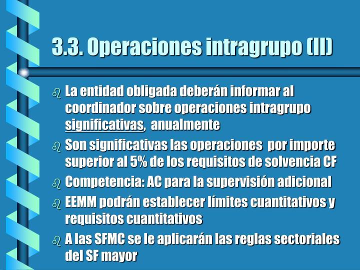3.3. Operaciones intragrupo (II)