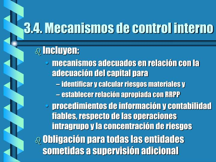 3.4. Mecanismos de control interno