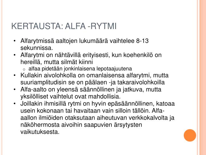 KERTAUSTA: ALFA -RYTMI