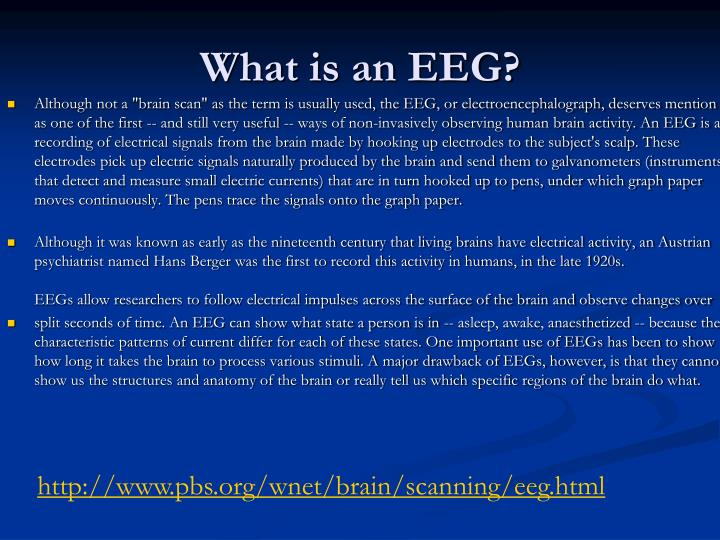 What is an EEG?