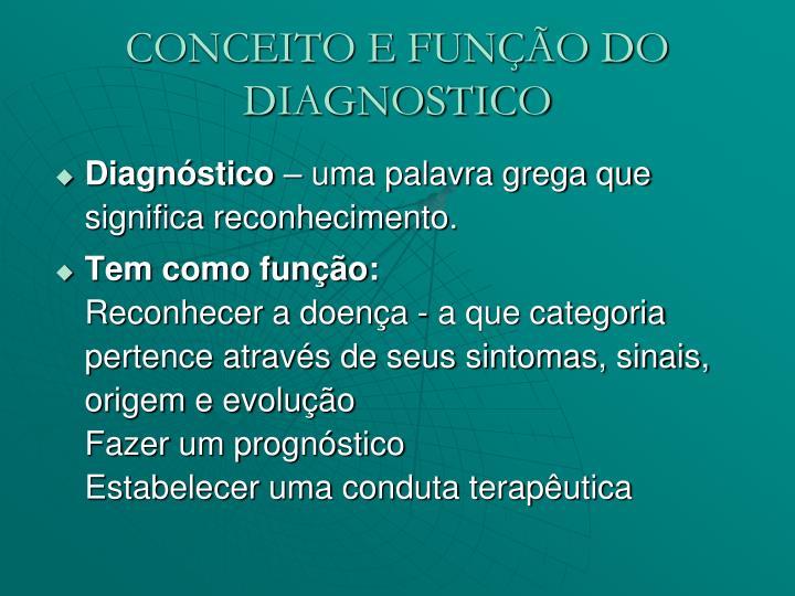 CONCEITO E FUNÇÃO DO DIAGNOSTICO