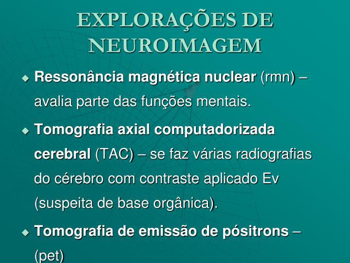 EXPLORAÇÕES DE NEUROIMAGEM