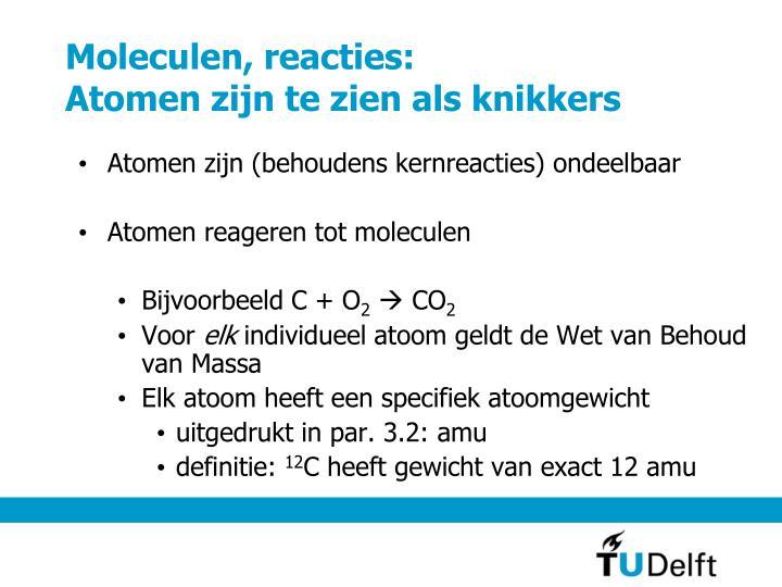 Moleculen, reacties: