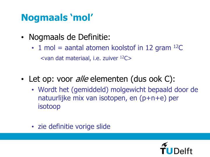 Nogmaals 'mol'
