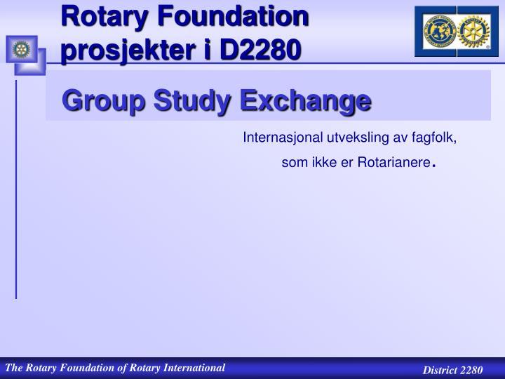 Rotary Foundation prosjekter i D2280