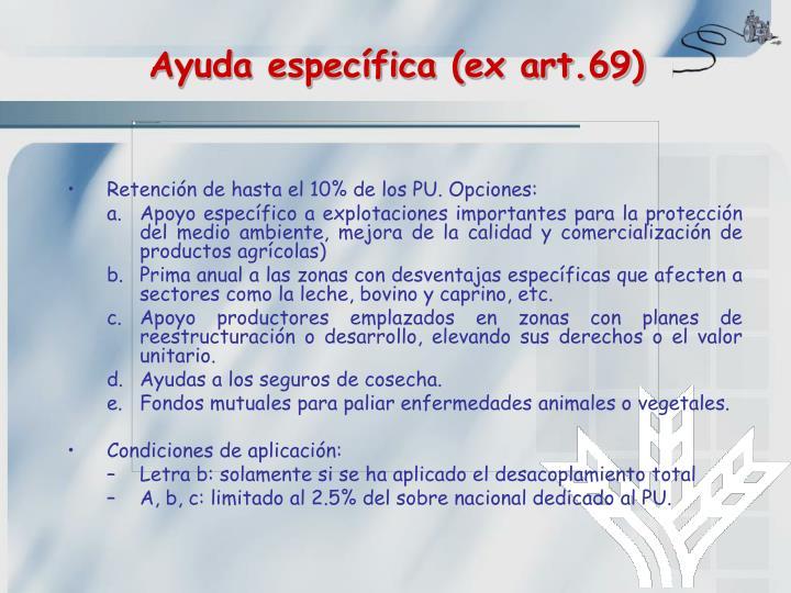 Ayuda específica (ex art.69)