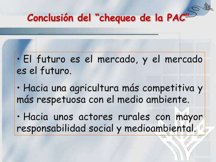 """Conclusión del """"chequeo de la PAC"""""""