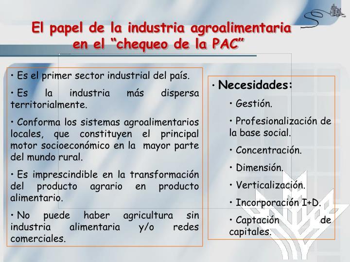 """El papel de la industria agroalimentaria en el """"chequeo de la PAC"""""""