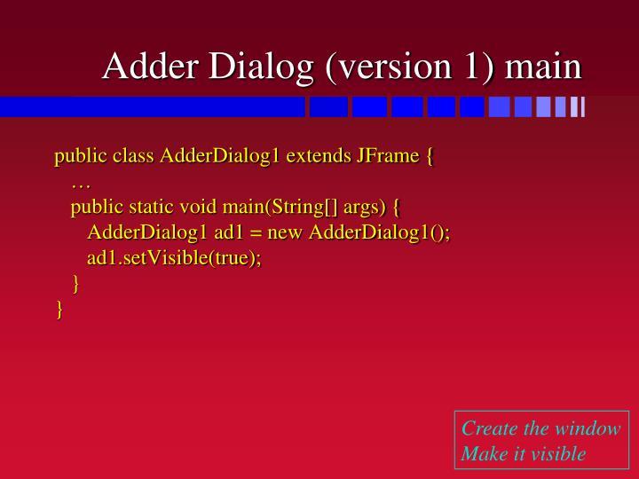Adder Dialog (version 1) main