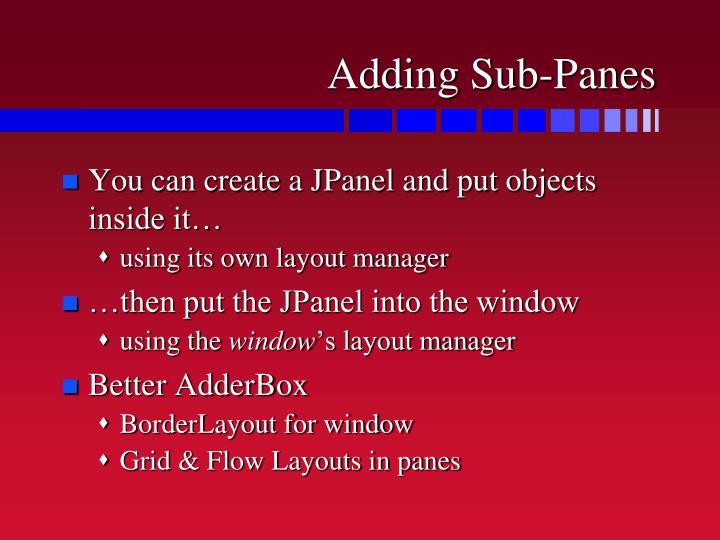 Adding Sub-Panes
