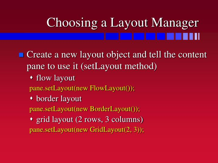 Choosing a Layout Manager