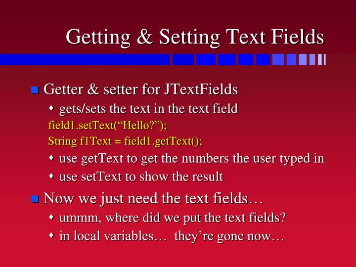Getting & Setting Text Fields