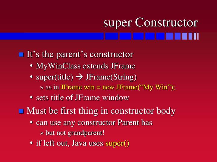 super Constructor