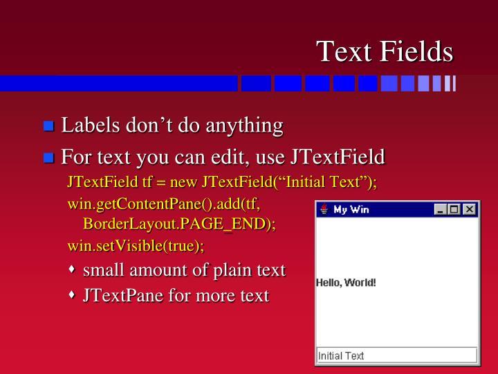 Text Fields