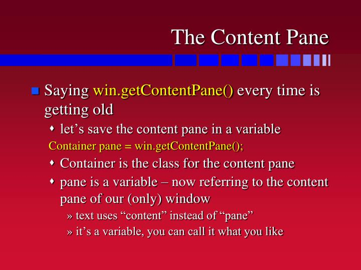 The Content Pane