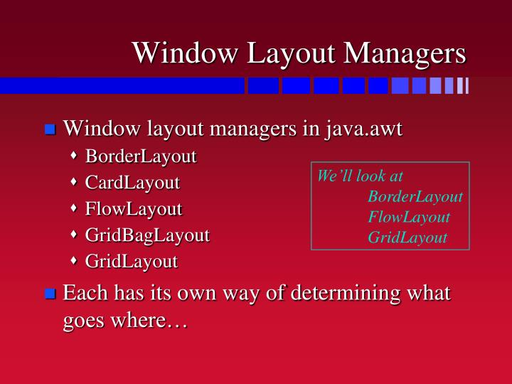 Window Layout Managers