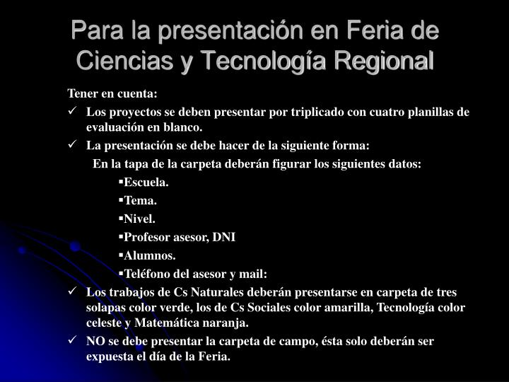 Para la presentación en Feria de Ciencias y Tecnología Regional