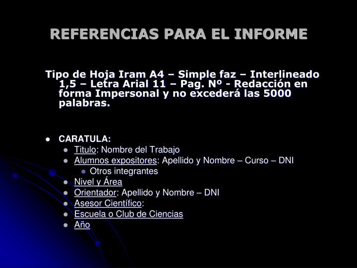 REFERENCIAS PARA EL INFORME