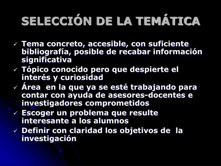 SELECCIÓN DE LA TEMÁTICA