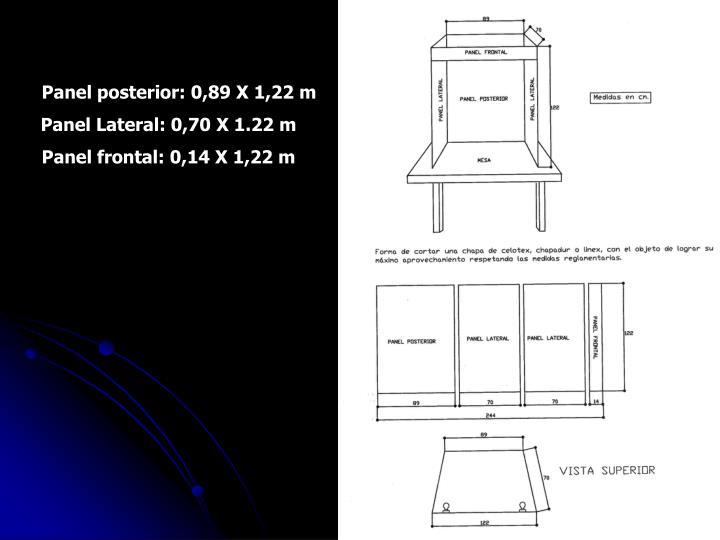 Panel posterior: 0,89 X 1,22 m