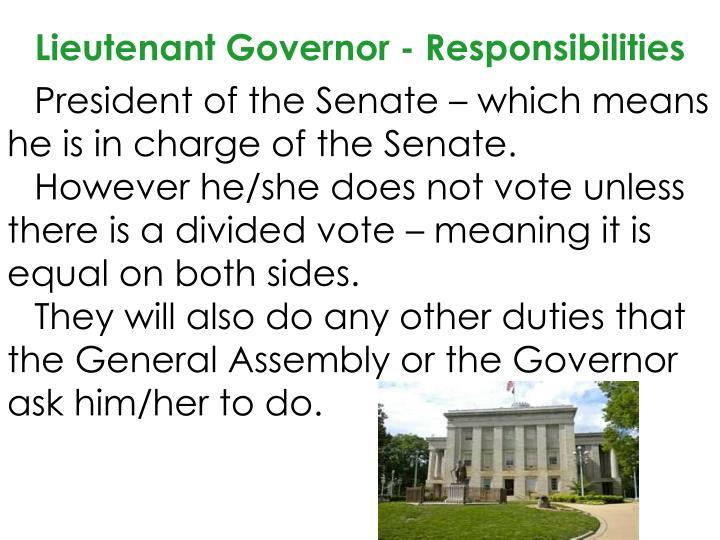 Lieutenant Governor - Responsibilities