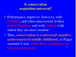 is conservation acquisition universal1