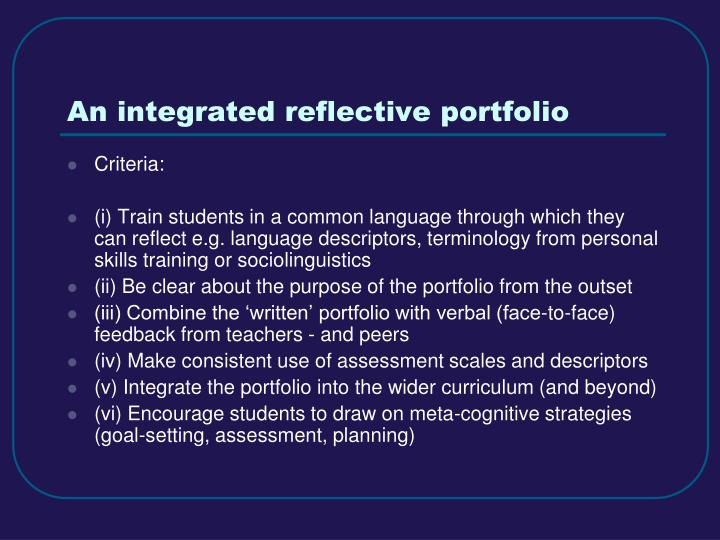 An integrated reflective portfolio