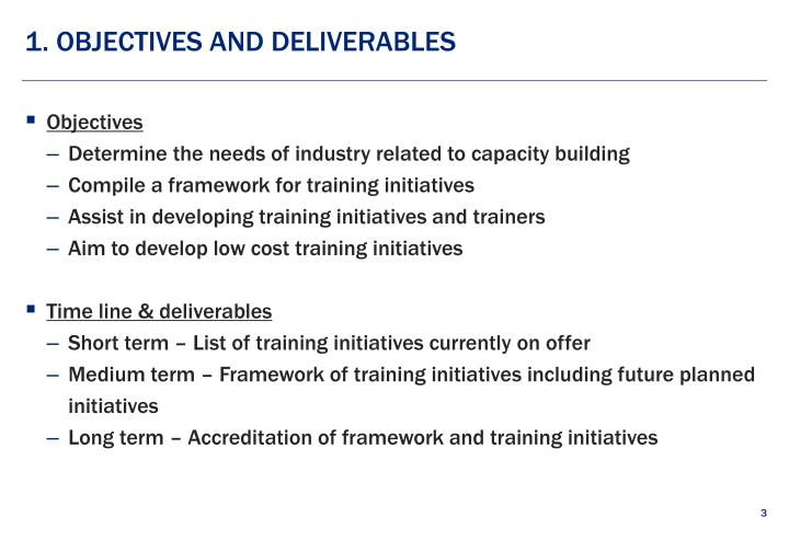 1 objectives and deliverables